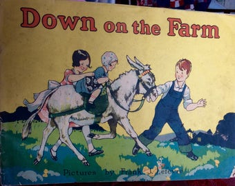 VINTAGE CHILDS BOOK, 1935, Down on the Farm, McLoughlin Bros, animal illustrations,