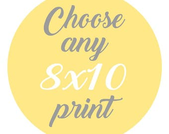 SALE - Mix and Match - Create Your Own Set - Choose Any One 8x10 Inch Print for 14 Dollars - You Choose The Print and Colors