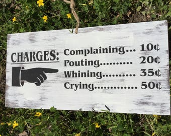 Farm house sign, Fixer upper sign, No Whining!, No Crying, No complaints,  farm, home decor,  kitchen sign, kitchen decor.....Ready to Ship