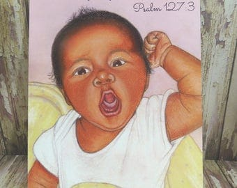 "5"" x 7"" Newborn Baby Print ~ The fruit of the womb is a reward ~ Psalm 127:3 ~ Soft Chalk Pastels"