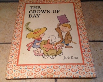 1969 The Grown-Up Day Children's Book