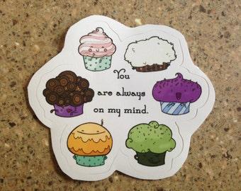 Always On My Mind - Cupcake Sticker