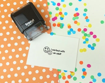 Self Inking - I worked with an adult -  Teacher Stamp