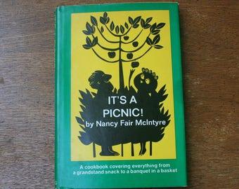 Vintage It's A Picnic By nancy Fair McIntyre Cookbook / 1969 / Hardcover / Dustjacket