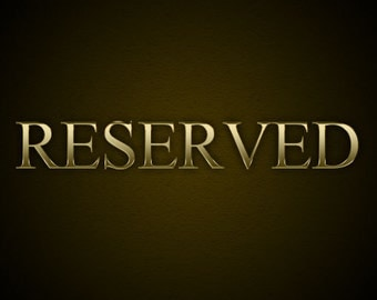 Reserved for Kristine C - Payment 4 - Final Payment