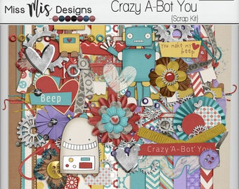 Crazy A-Bot You by Miss Mis Designs