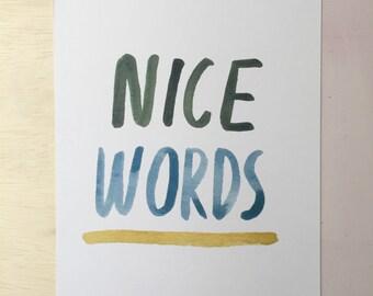 Digital download Nice Words watecolor print