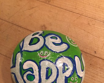 Be Happy Painted Rock
