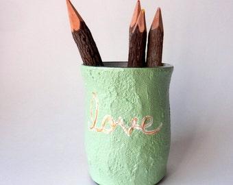 Pencil holder / love / light apple green color / cursive love on pen cup