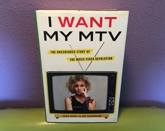 Pop Culture Book I Want My MTV by Craig Marks & Rob Tannenbaum First Edition Hardcover