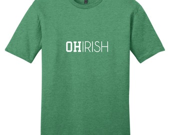 Ohirish - Funny St. Patrick's Day Ohio Quote T-Shirt