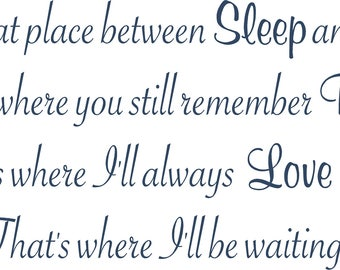 You know that place between sleep and awake 55x21.5 Vinyl Decal Wall Art