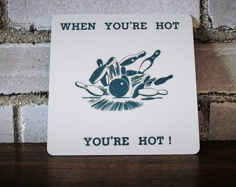 Mid century bowling trivet when you're hot you're hot
