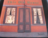 Theriault Doll Catalog,This Old House, Auction of Antique and Collectible Dolls and Dollhouses