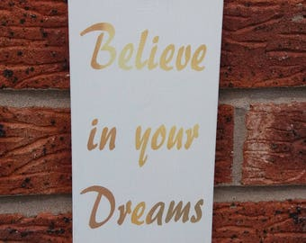 Inspirational believe in your dreams nursery wooden sign plaque