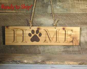 Wood Home Sign with Paw Print Wood Sign Home Decor with Rope Hanger Pet Decor Pet Lover Sign