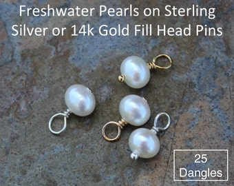 Twenty five (25) 5mm - 6mm white freshwater potato pearl charms drops - Sterling silver or 14k gold fill closed loop wire wrapped dangles