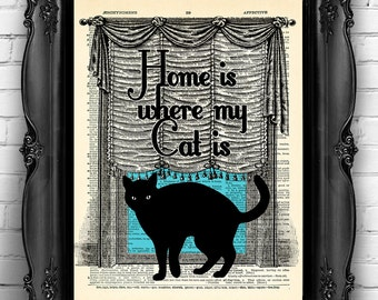 HOME is where my CAT is Quotes Dictionary Art Print, Cat Wall Decor Cat Poster, Funny Kitten Artwork, Funny Gift for Girlfriend MEOW 052