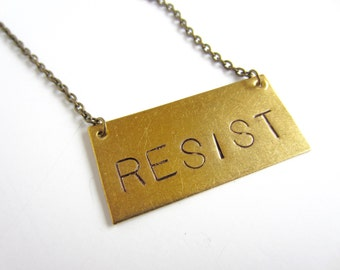 Resist Necklace Women's March Jewelry Antiqued Brass Necklace Nasty Woman Jewelry Human Rights Civil Rights Resist Jewelry