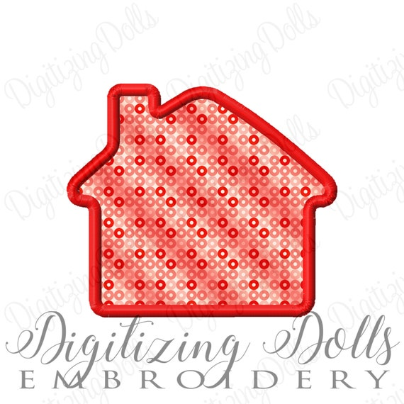 House Applique Machine Embroidery Design Digital File 2x2 3x3 4x4 5x5 5x7 6x10 INSTANT DOWNLOAD