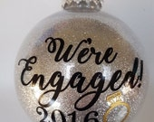 50% OFF SALE Engaged Ornament - Engaged Christmas Ornament - Newly Engaged Gift - Christmas Ornaments - Ornaments - Ornament - personalized
