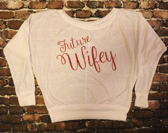 Future Wifey Woman's Off The Shoulder Top AA00314 Wedding Blouse Engaged Shirt Married Fiance Spouse Shower Bridal Bachelorette Party
