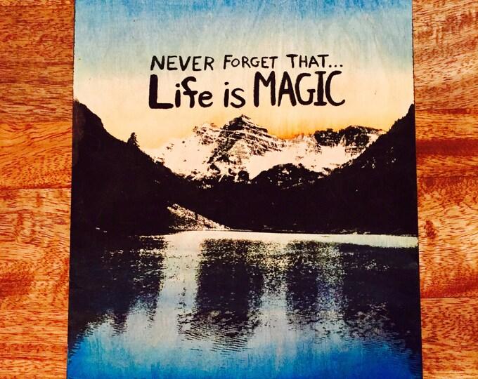 LIFE IS MAGIC