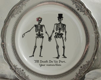 YOUR NAMES & DATE Skeleton Wedding Plate, Bride and Groom Dish, Till Death Plates, Skull Wedding Dishes, Halloween Wedding, Til Death Plate