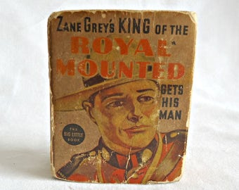 Vintage Little Big Book King of the Royal Mounted Gets His Man Zane Grey Whitman 1936