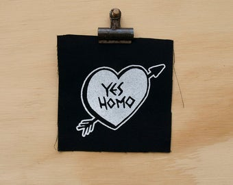 Yes Homo Patch screen printed black canvas Mini Pocket Patch