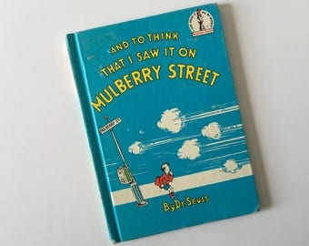 1964 And To Think That I Saw That On Mulberry Street Book