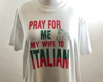 Vintage T Shirt, Italian Shirt, Humorous Vintage, Funny Vintage Shirt, Italian Wife, Cheesy Vintage, Vintage Italy, Married an Italian