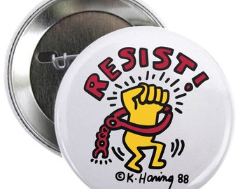 "Resist Keith Haring 1.25"" Pin Election Pin Pinback Graffiti Pins Political Raised Fist Button"