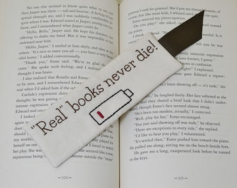 Real Books Never Die Funny Bookmark, Dead Battery, Book Accessory, Hand Embroidery, Bookworm Gift, Distressed Print, Teacher Thank You Gift