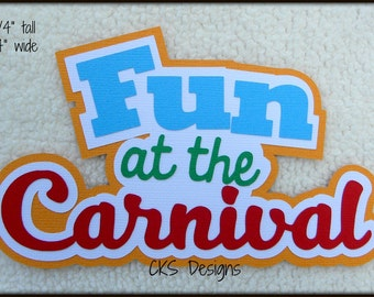 Die Cut Fun at the Carnival TITLE Fair Scrapbook Page Embellishments for Card Making Scrapbook or Paper Crafts