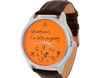 BIG Orange Watch - Whatever, I'm late anyway | Massive Watches | Mens Watches | Unisex Leather Watch | Anniversary Gift | FREE SHIPPING