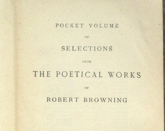 1910s poetry book Robert Browning poems. Selections from the Poetical Works of Robert Browning