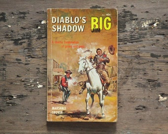 Big Jim western 1960s cowboy novel Diablo's Shadow by Marshall Grover western fiction paperback book. no 3