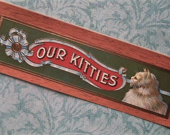 Cute 1910s Our Kitties Outer Cigar Box Label Kitten Cat Lithograph Ephemera