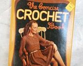 Vintage The Concise Crochet Book Paul Hamlyn / 1970's