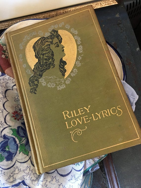 Riley Love Lyrics Poetry Book 1900s