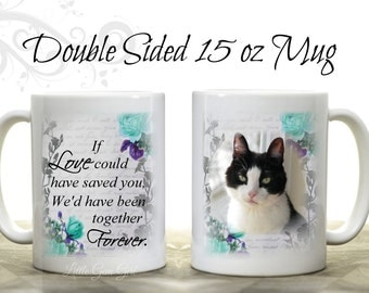 Pet Memorial Coffee Mug Custom Photo Keepsake - Large 15 oz - Personalized Picture In Memory Novelty Loss of Pet Mug