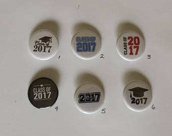 """Class of 2017 Pin Back Buttons 1.25"""""""