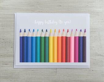 Happy Birthday Greeting Card   Birthday Card Blank Inside   Rainbow Colored Pencils Happy Birthday To You Song
