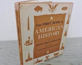 Vintage Children's Book - The First Book Of American History - 1957 - Illustrated