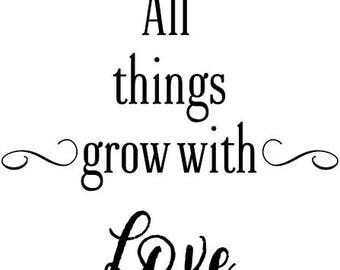 All things grow with love vinyl decal -measuring stick