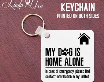 Pet Alert Keychain, My Dog is Home Alone Keychain, Emergency Pet Keychain, In case of emergency please find contact information wallet KAPH7