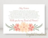 Sister Will You Be My MAID OF HONOR Proposal Wedding Printable Coral and Cream 7x5 Instant Digital Download Jpg File diy print
