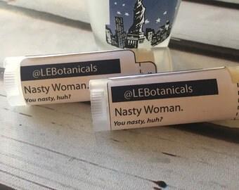 Nasty Woman, Lip Balm, Cupcake, Shea Butter lip balm, .15oz