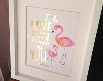 Flamingo Nursery Wall Art Gold Foil Print Shakespeare Quote 8x10 Watercolour Flamingo Children's Room Decor Print Art Print Real Gold Foil